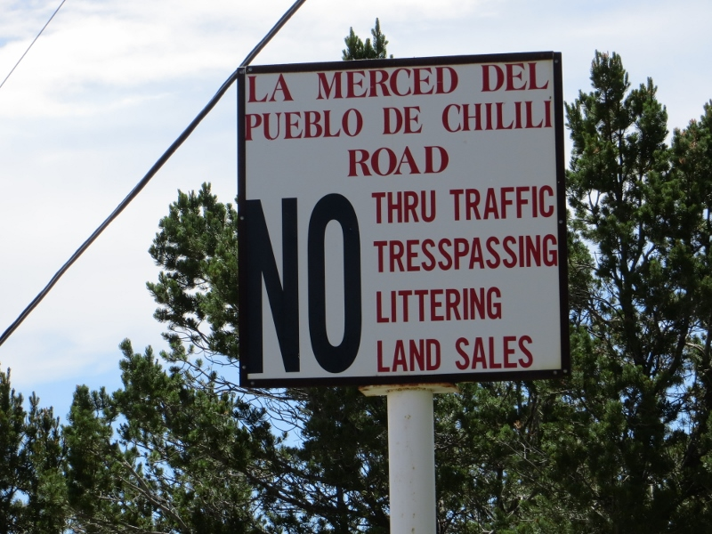 Immediately upon entering the Chilili Land Grant, you start seeing NO!