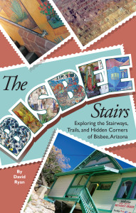 Bisbee Arizona Stairs - Book by David Ryan